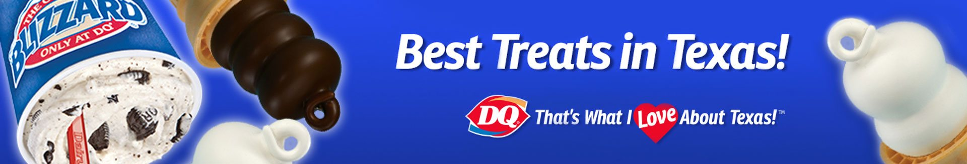 dq tyler has the best treats and blizzards near you